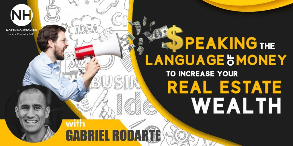 peaking The Language of Money To Increase Your Real Estate